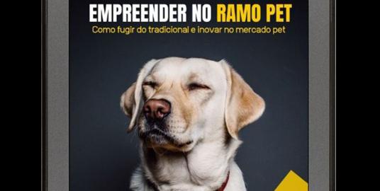 E-Book 24 Oportunidades para Empreender no Ramo Pet